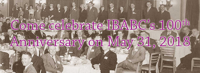 Come celebrate IBABC's 100th Anniversary on May 31, 2018